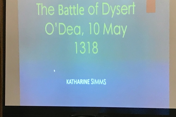 Keynote lecture on the Battle of Dysert O Dea 1318 - 10 May 2018