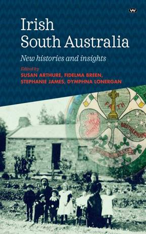 Book Launch - Irish South Australia: New histories and insights